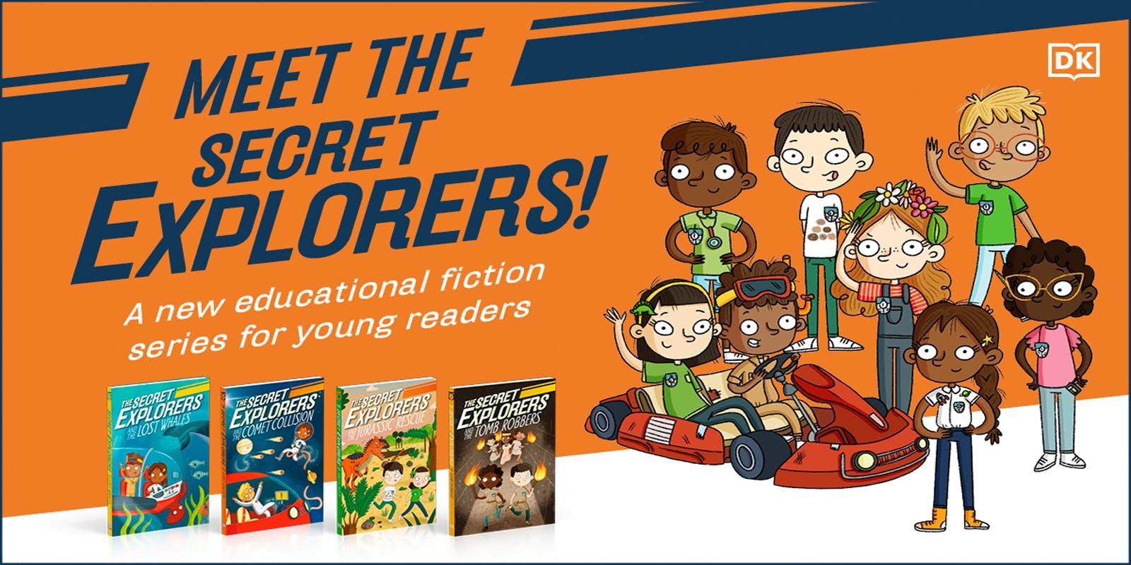 Meet The Secret Explorers